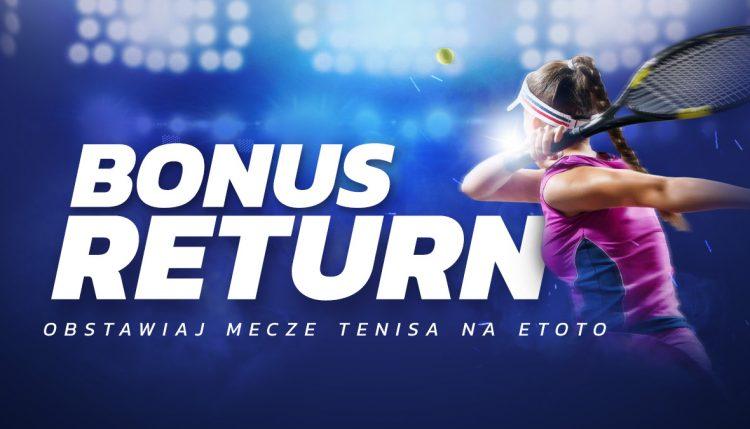 Bonus Return – Obstawiaj mecze tenisa na ETOTO