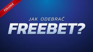 Jak odebrać Freebet w ETOTO?