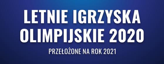 Letnie Igrzyska Olimpijskie 2020 - 2021