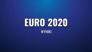1/8 finału Euro 2020/2021 – podsumowanie meczów!