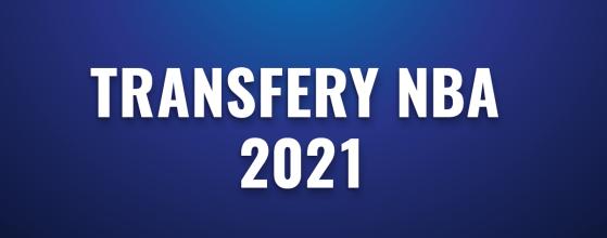 Transfery NBA 2021