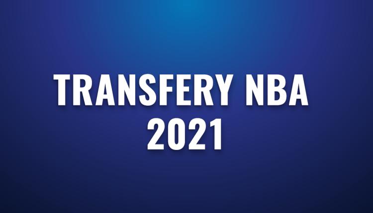 Transfery NBA 2021 – najciekawsze zmiany klubowe
